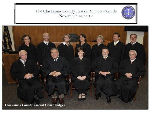 The Clackamas County Lawyer Survivor Guide November 15, 2012