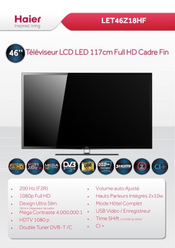 LET46Z18HF Téléviseur LCD LED 117cm Full HD ... - Haier.com