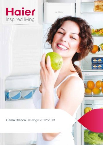 Gama Blanca Catálogo 2012/2013 - Haier.com