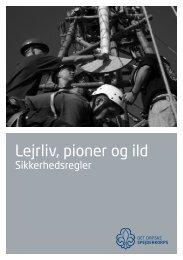 Sikkerhed - lejrliv, pioner og ild.pdf - Det Danske Spejderkorps