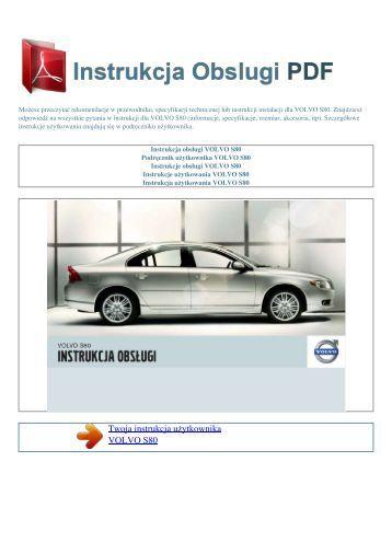 Instrukcja obsługi VOLVO S80 - INSTRUKCJA OBSLUGI PDF