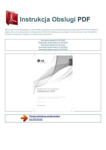 Instrukcja obsługi LG DVX162 - INSTRUKCJA OBSLUGI PDF