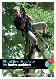 Attraktive aktiviteter for juniorspejdere - Det Danske Spejderkorps
