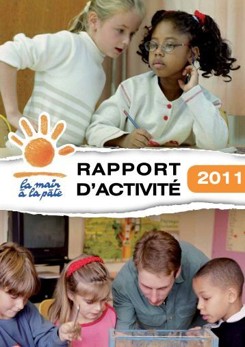RAPPORT D'ACTIVITÉ 2011 - La main à la pâte