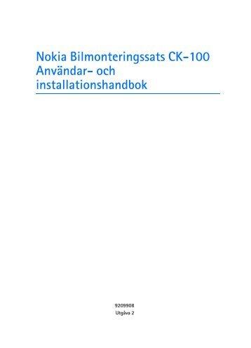 Nokia Bilmonteringssats CK-100 Användar- och installationshandbok
