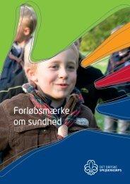 Forløbsmærke om sundhed.pdf - Det Danske Spejderkorps