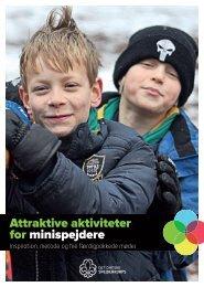 Attraktive aktiviteter for minispejdere - Det Danske Spejderkorps