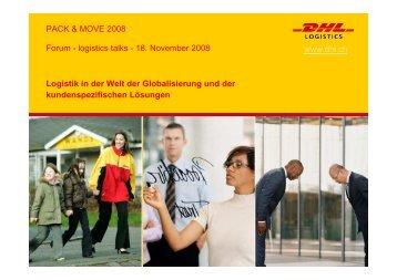 PACK & MOVE 2008 Logistik in der Welt der Globalisierung und der ...