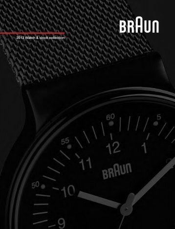 2013_BRAUN_Catalogue_clocks+watc... - Goris Group