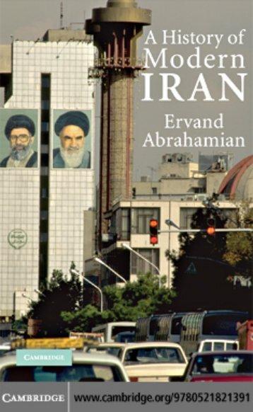 A HISTORY OF MODERN IRAN - Stoa