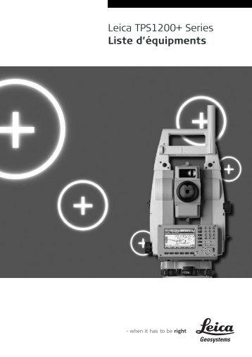Leica TPS1200+ Series Liste d'équipments