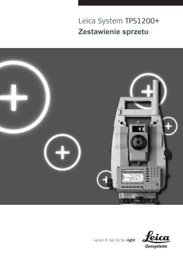 Leica System TPS1200+ Zestawienie sprzetu