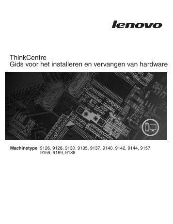 Gids voor het installeren en vervangen van hardware - Lenovo