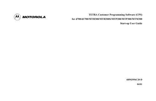 TETRA Customer Programming Software (CPS) for d700/d1700