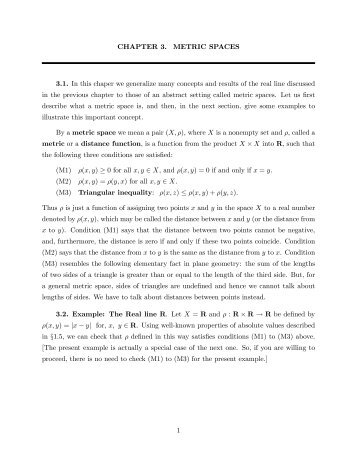 CHAPTER 3. METRIC SPACES 3.1. In this chaper we generalize ...