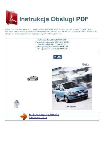 Instrukcja obsługi HYUNDAI GETZ - INSTRUKCJA OBSLUGI PDF