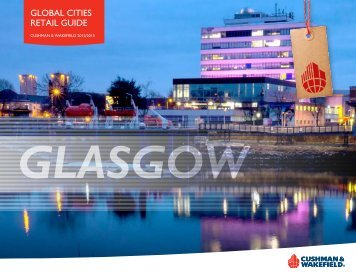 download Glasgow overview - Cushman & Wakefield's Global Cities ...