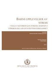 BARNS UPPLEVELSER AV STRESS - BADA - Högskolan i Borås