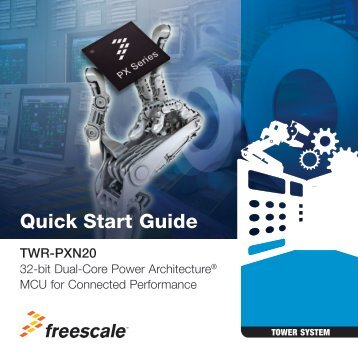 Quick Start Guide - Freescale Semiconductor