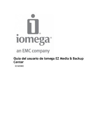 Guía del usuario de Iomega EZ Media & Backup Center