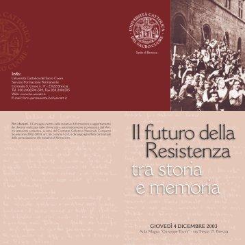 Il futuro della resistenza tra storia e memoria - Centri di Ricerca ...