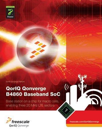 QorIQ Qonverge B4860 Baseband SoC Brochure (pdf) - Freescale ...