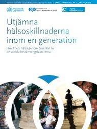 Utjämna hälsoskillnaderna inom en generation - libdoc.who.int ...