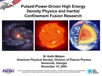 Pulsed-Power-Driven High Energy Density Physics and Inertial ...