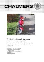 Trafiksäkerhet och mopeder - Chalmers tekniska högskola