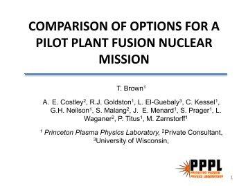 comparison of options for a pilot plant fusion nuclear mission