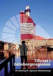 Tillväxt i Göteborgsregionen. Ett underlag för regionens tillväxtstrategi.