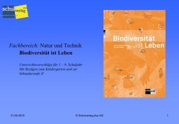 Biodiversität ist Leben Fachbereich: Natur und Technik