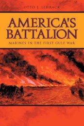 America's Battalion: Marines in the First Gulf War