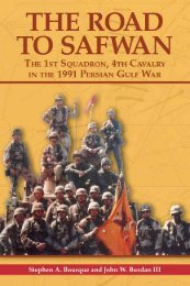 The Road to Safwan: The 1st Squadron, 4th Cavalry in the 1991 ...