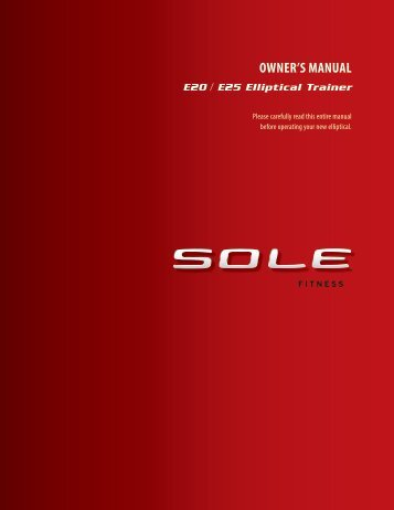 OWNER'S MANUAL - Sole Fitness