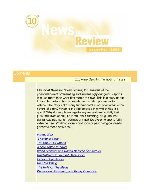 Extreme Sports: Tempting Fate - News in review