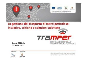 La gestione del trasporto di merci pericolose: iniziative, criticità e ...