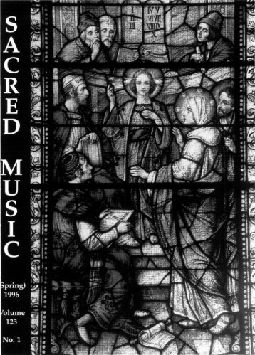 Sacred Music Volume 123 Number 1 - Church Music Association of ...