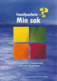 Familjearbete – Min sak - Sakasti
