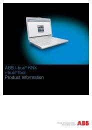 ABB i-bus® KNX i-bus® Tool Product Information