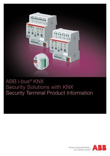 ABB i-bus® KNX Security Solutions with KNX Security Terminal ...