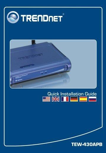 TEW-430APB Quick Installation Guide - Downloads - TRENDnet
