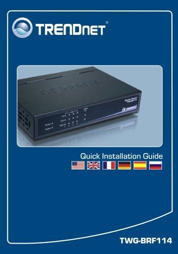 TWG-BRF114 Quick Installation Guide - TRENDnet