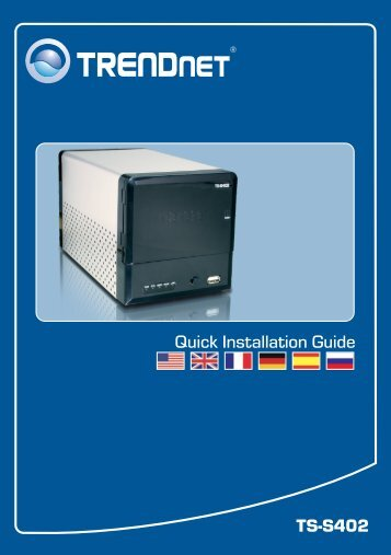 Quick Installation Guide TS-S402 - TRENDnet