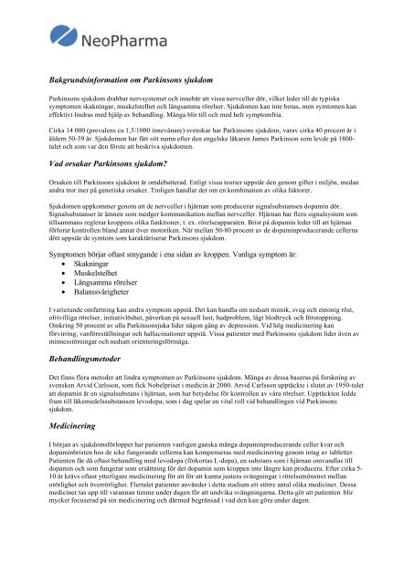 Bakgrundsinformation om Parkinsons sjukdom Vad orsakar ... - Cision