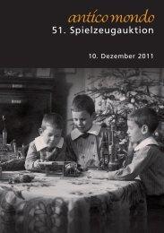 Highlights der 51. Spielzeugauktion 10. Dezember ... - Antico Mondo