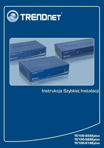 Instrukcja Szybkiej Instalacji - TRENDnet