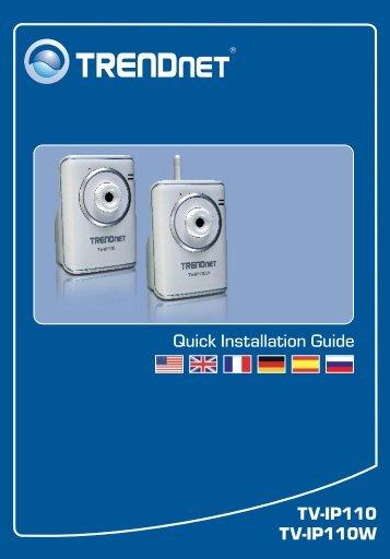 TV-IP110 TV-IP110W Quick Installation Guide - TRENDnet