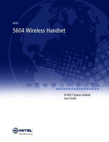 5604 Wireless Handset - Mitel Edocs