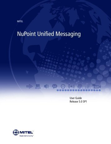 Messaging User Guide, Rls 5.0 SP1 - Mitel Edocs